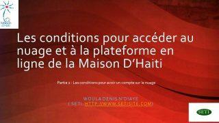 La plateforme en ligne : Conditions pour avoir un compte mhaiti.net (partie 2)
