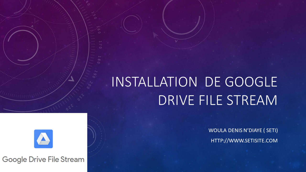 Installation de google Drive File stream